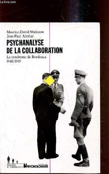 Psychanalyse-collaboration-syndrome-bordeaux-106e8de1-075a-4e48-b2ec-d47cc0862324